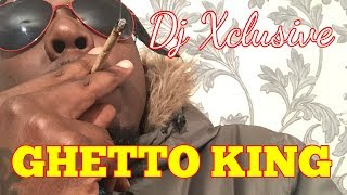 GHETTO KING ~ DJ XCLUSIVE G2B (Audio) Produced By The Beat Cartel