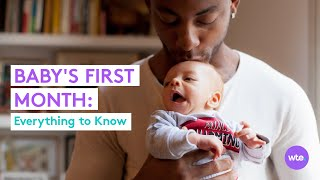 Your Newborns First Month - What To Expect