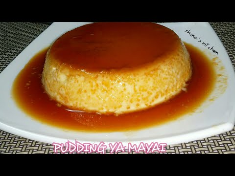 Jinsi ya kupika pudding ya mayai tamu kwa njia rahisi - Egg pudding