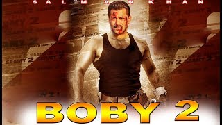 Upcoming Movie | Boby 2 : Official Trailer | Salman Khan | Akshay Kumar | Boby 2 Movie