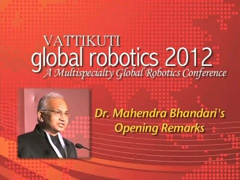 Dr. Mahendra Bhandari Opening Remarks, VGR 2012