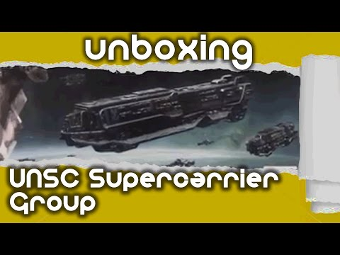 Halo Unboxing: UNSC Supercarrier Group