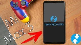 Как установить TWRP на Xiaomi Mi Max 3 \ Как установить кастомное рекавери и рут права на Mi Max 3