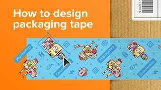 How To Design Packaging Tape