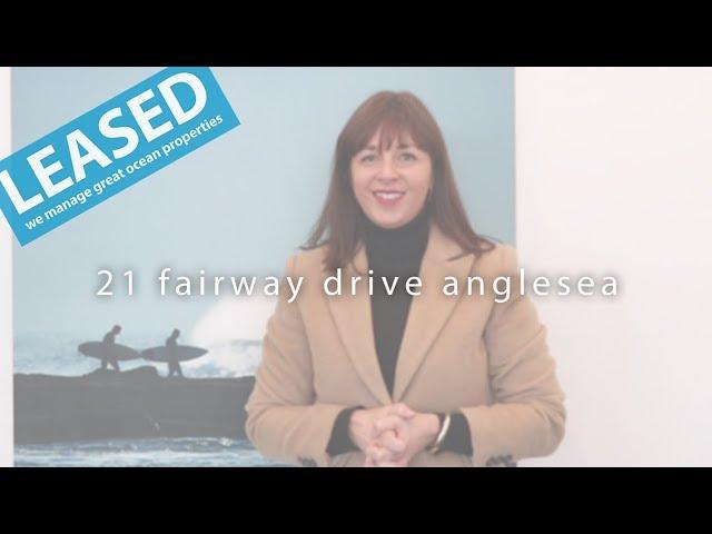 LEASED - 21 Fairway Drive Anglesea