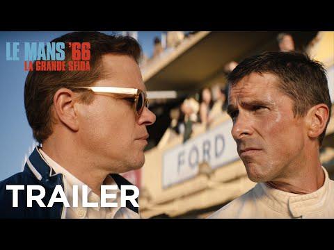 Le Mans '66 – La grande sfida – Il trailer italiano ufficiale