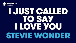 """I Just Called To Say I Love You in the Style of """"Stevie Wonder"""" karaoke with lyrics (no lead vocal)"""
