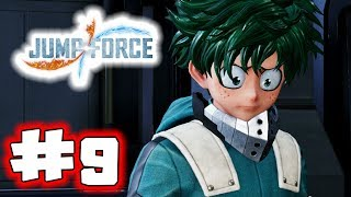 JUMP FORCE Gameplay Walkthrough Part 9 - My Hero (Let's Play)