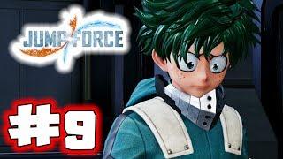 JUMP FORCE Gameplay Walkthrough Part 9 - My Hero (Let's Play)