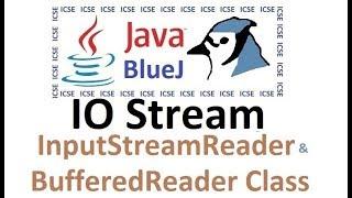 #25 Input/Output Stream - Importing java.io class - InputStreamReader and BufferedReader
