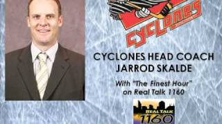 "Cyclones Head Coach Jarrod Skalde on ""The Finest Hour"" on RealTalk 1160"