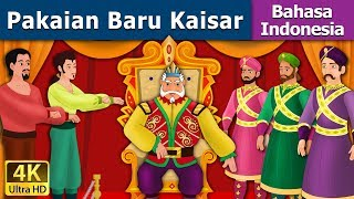 Download Video Pakaian Baru Kaisar | Dongeng anak | Kartun anak | Dongeng Bahasa Indonesia MP3 3GP MP4