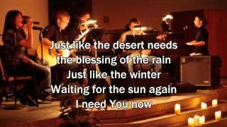 I Need You Now - Matt Redman (Worship Song with Lyrics) 2013 New Album
