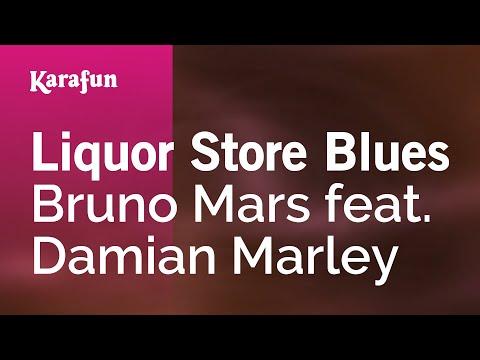 Karaoke Liquor Store Blues - Bruno Mars feat. Damian Marley *