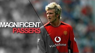 10 MAGNIFICENT Passers in World Football