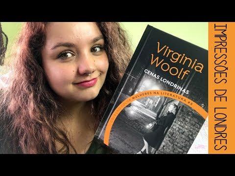 Resenha #40 Cenas londrinas, de Virginia Woolf | Os retratos ficcionais e não ficcionais da cidade