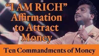 """Rev. Ike's """"I AM Rich"""" Affirmation (To Attract Money!)"""