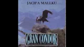 Tierra de Condores - Jach'a Mallku