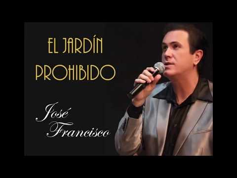 EL JARDÍN PROHIBIDO - José Fco.