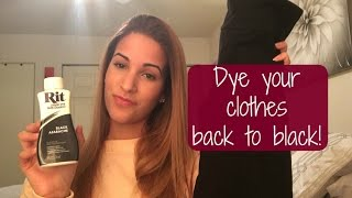 How To: Dye clothes back to black!   RIT liquid dye tutorial