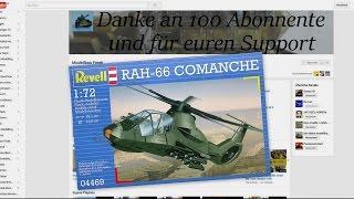 Bausatzvorstellung Revell RAH 66 Comanche 1:72 und ein Danke an den Modellbau Freak