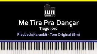 Me Tira Pra Dançar (Tiago Iorc)   AcompanhamentoPlayback No Piano Para CoverKaraokê