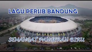 SEMANGAT PANGERAN BIRU !! LAGU PERSIB BANDUNG - BOBOTOH WAJIB TAU