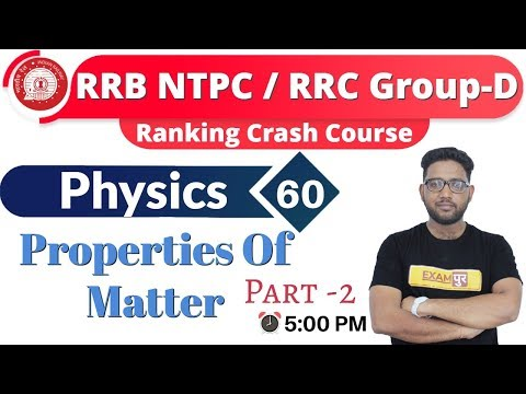 Class-60 RRB NTPC/RRC Group-D Ranking Crash Course Physics  By Abhishek Sir  Properties Of Matter -2