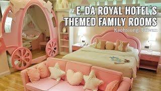 E-DA Royal Hotels Themed Family Rooms