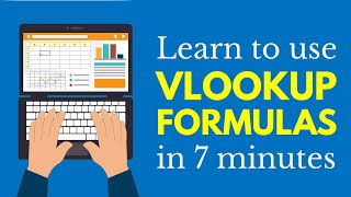 Learn Vlookups in 7 Minutes (Microsoft Excel)