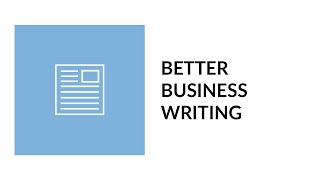 Better Business Writing (Tutorial)