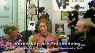 VoF Bokmässan 2017 – Agnes Wold & Cecilia Chrapkowska, del 2