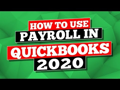 QuickBooks 2020: How to use Payroll in QuickBooks Desktop 2020