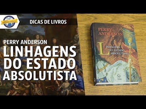 Linhagens do Estado absolutista, de Perry Anderson