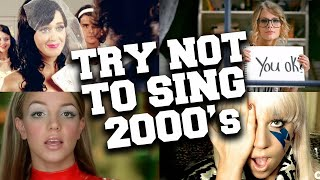 Try Not to Sing Along 2000's Songs 🤯 IMPOSSIBLE!!!