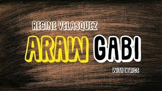 Araw Gabi with lyrics - Regine Velasquez