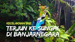 Bus Jurusan Jakarta-Wonosobo Terjun ke Sungai di Banjarnegara, Diduga Sopir Hilang Kendali