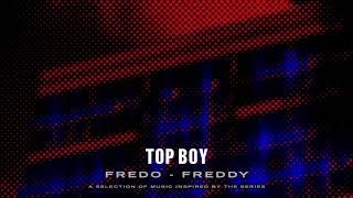 Fredo   Freddy (Top Boy) [Official Audio]