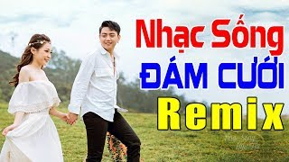 lk-nhac-dam-cuoi-remix-hay-hoan-hao-nhac-song-dam-cuoi-moi-cang-det-2020