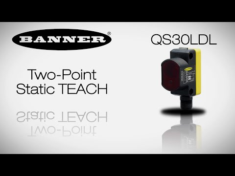 QS30LDL Two-Point Static TEACH