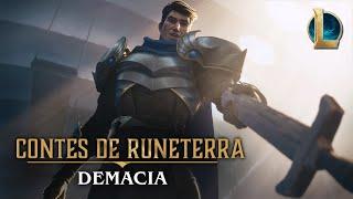 Les Contes de Runeterra : Demacia | « Avant la gloire »