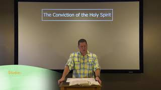 Studies in John - #101: The Conviction of the Holy Spirit