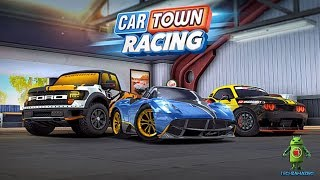CAR TOWN RACING GAMEPLAY - ( iOS / Android ) Video