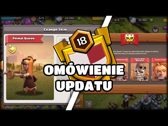 *WoW* co oni dodali-Omówienie update-u Clash of Clans Polska 2020.