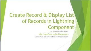 Record Creation & Display Records in Lightning Component