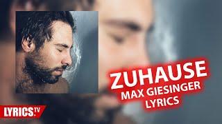 """Zuhause LYRICS   Max Giesinger   Lyric & Songtext   Aus Dem Kommenden Album """"Die Reise"""""""