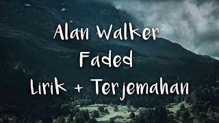 Alan Walker - Faded | LIRIK DAN TERJEMAHAN INDONESIA
