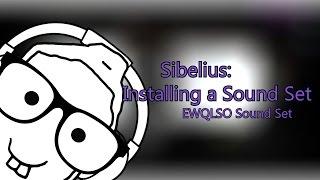 Sibelius Installing a Sound Set:  EWQLSO Sound Set