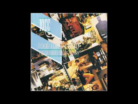 10cc - Food For Thought (HQ)