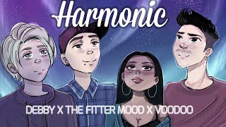 Debby, The Fitter Mood & VooDoo Juice - Harmonic